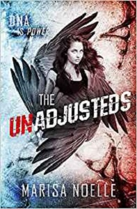 The Unadjusteds by Marisa Noelle