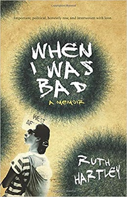 When I Was Bad by Ruth Hartley