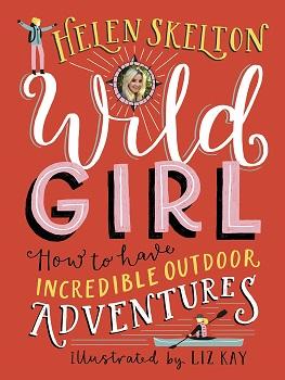 Wild Girl by Helen Skelton