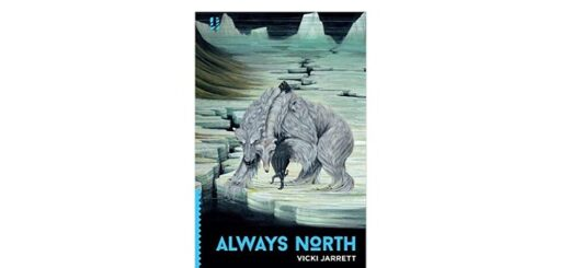 Feature Image - Always North by Vicki Jarrett