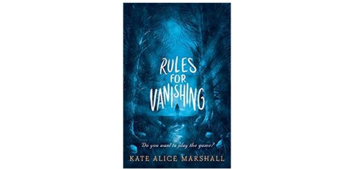 Feature Image - Rules for Vanishing by Kate Alice Marshall
