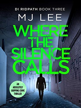 Where the Silence Calls by M J Lee