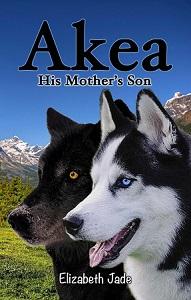 Akea His Mothers Son by Elizabeth Jade side