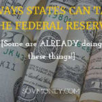 Four Ways States Can Take on the Federal Reserve
