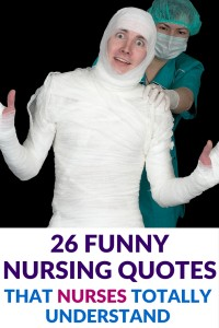 26 Funny Jokes You\'ll Understand if You\'re a Nurse -