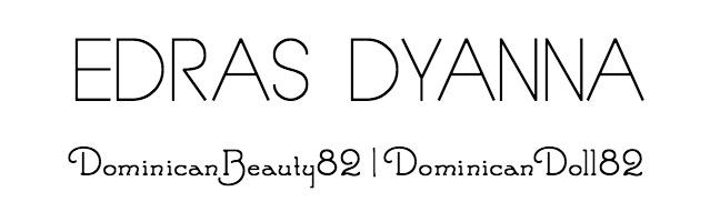 ♡Edras Dyanna♡