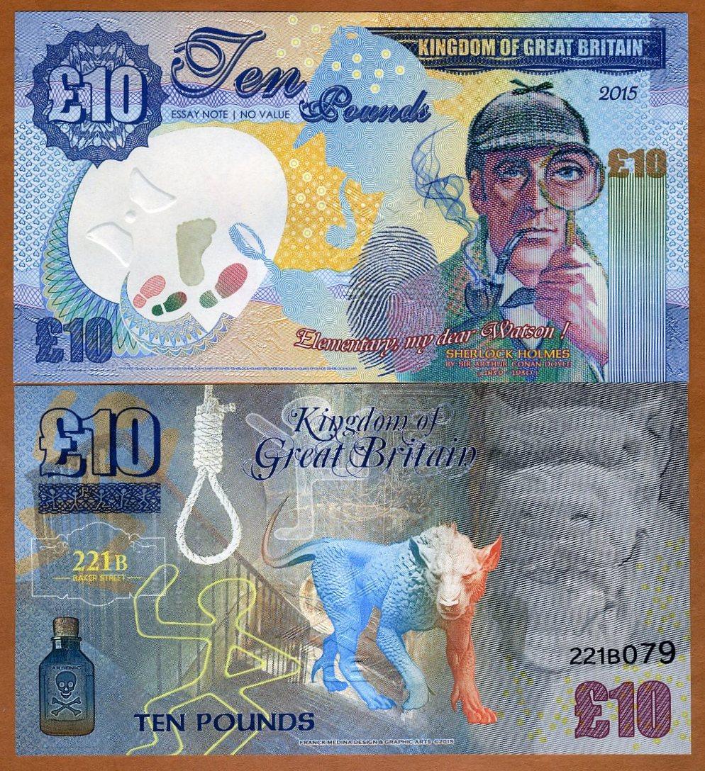 Fantasy 2015 Kingdom of Great Britain £10 Banknote Features Sherlock Holmes