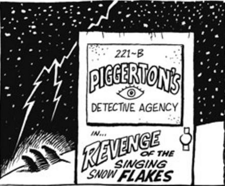 Revenge of the Singing Snow Flakes
