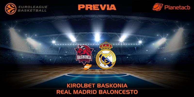 PREVIA | Kirolbet Baskonia vs Real Madrid | Euroleague | Jornada 28