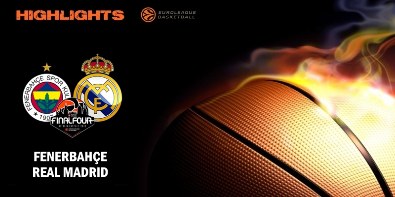 VÍDEO | Highlights | Fenerbahçe vs Real Madrid | Final Four | Tercer y cuarto puesto