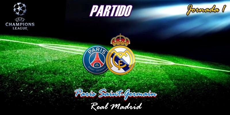 VÍDEO | Partido | Paris Saint-Germain vs Real Madrid | Uefa Champions League | Jornada 1
