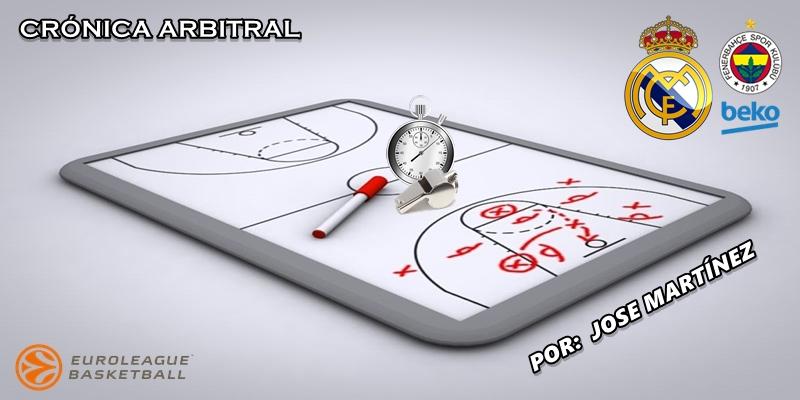 CRÓNICA ARBITRAL | Real Madrid vs Fenerbahçe | Euroleague | Jornada 1