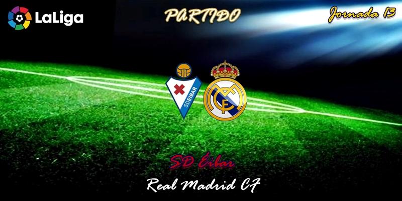 VÍDEO | Partido | SD Éibar vs Real Madrid | LaLiga | Jornada 13