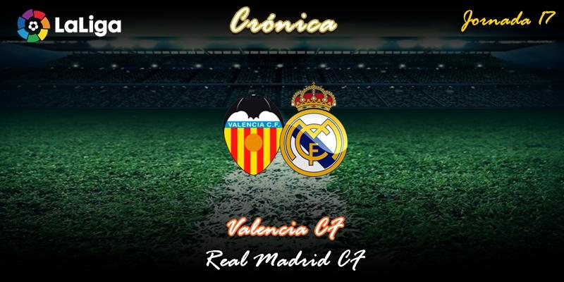 CRÓNICA   La flor de azahar: Valencia 1 – 1 Real Madrid