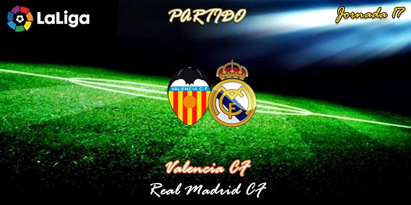 VÍDEO | Partido | Valencia vs Real Madrid | LaLiga | Jornada 17