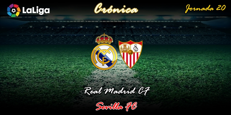 CRÓNICA   Arma letal: Real Madrid 2 – 1 Sevilla