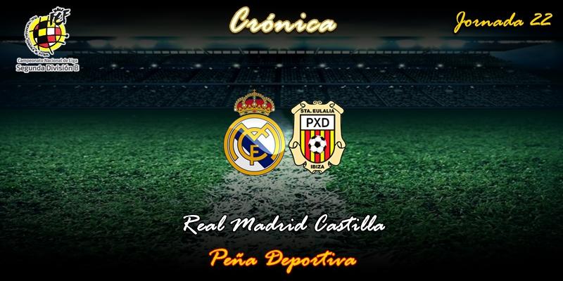CRÓNICA | Magia Baeza: Real Madrid Castilla 3 – 1 Peña Deportiva