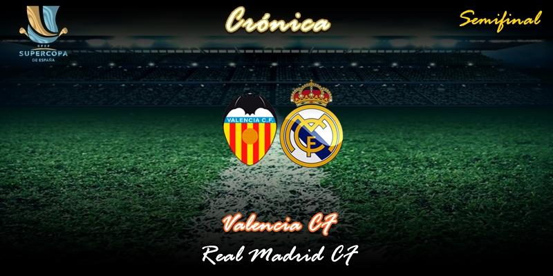 CRÓNICA   Un elefante vestido de verde: Valencia 1 – 3 Real Madrid
