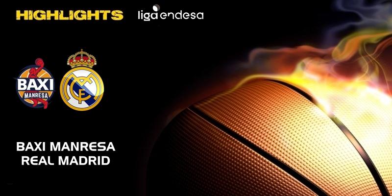 VÍDEO | Highlights | Baxi Manresa vs Real Madrid | Liga Endesa | Jornada 19