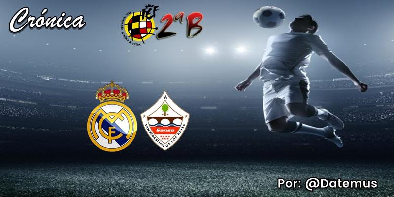 CRÓNICA | Carnaval carioca: Real Madrid Castilla 2 – 0 San Sebastián de los Reyes