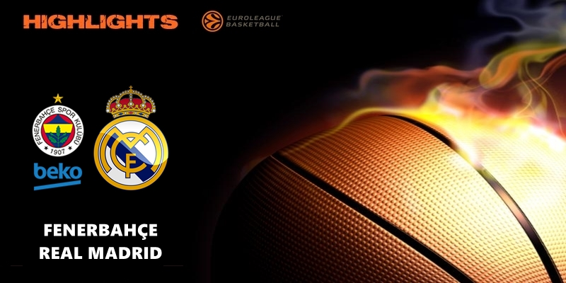 VÍDEO | Highlights | Fenerbahçe vs Real Madrid | Euroleague | Jornada 25