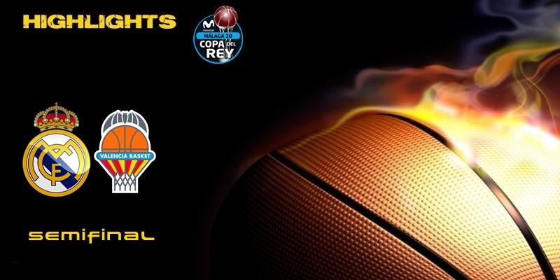 VÍDEO | Highlights | Real Madrid vs Valencia Basket | Copa del Rey | Semifinal