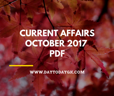 Current Affairs October 2017 PDF