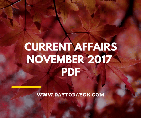 Current Affairs November 2017 PDF
