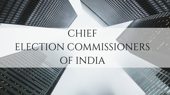 List Of Chief Election Commissioners Of India Day Today Gk