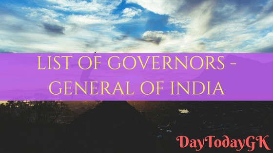 List of Governors General of India