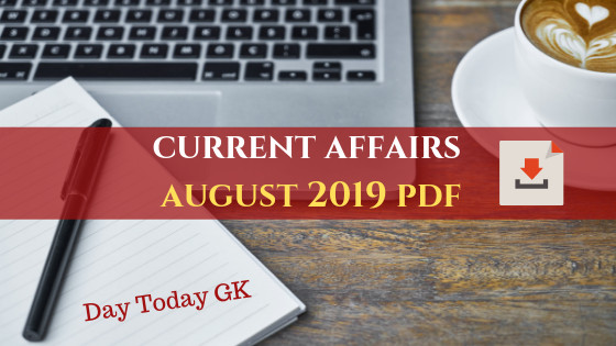 Current Affairs August 2019 PDF