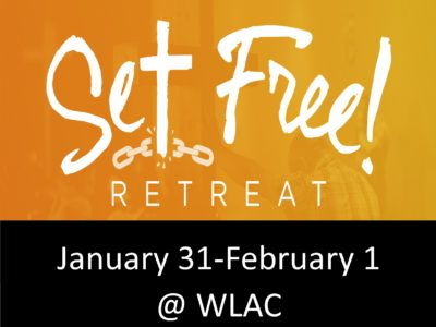 Set Free! Retreat