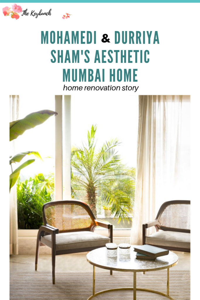 Home Renovation Story | Mohamedi and Durriya Sham's Mumbai home