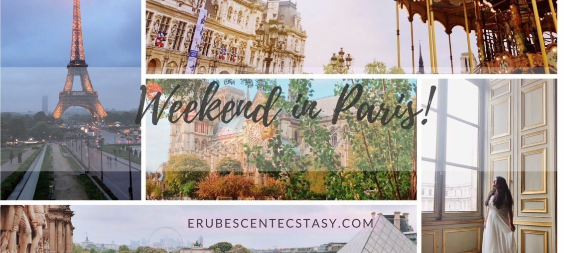 Perfect Weekend in Paris