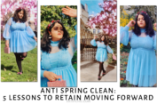 5 lessons I want to retain this year: Anti Spring Clean