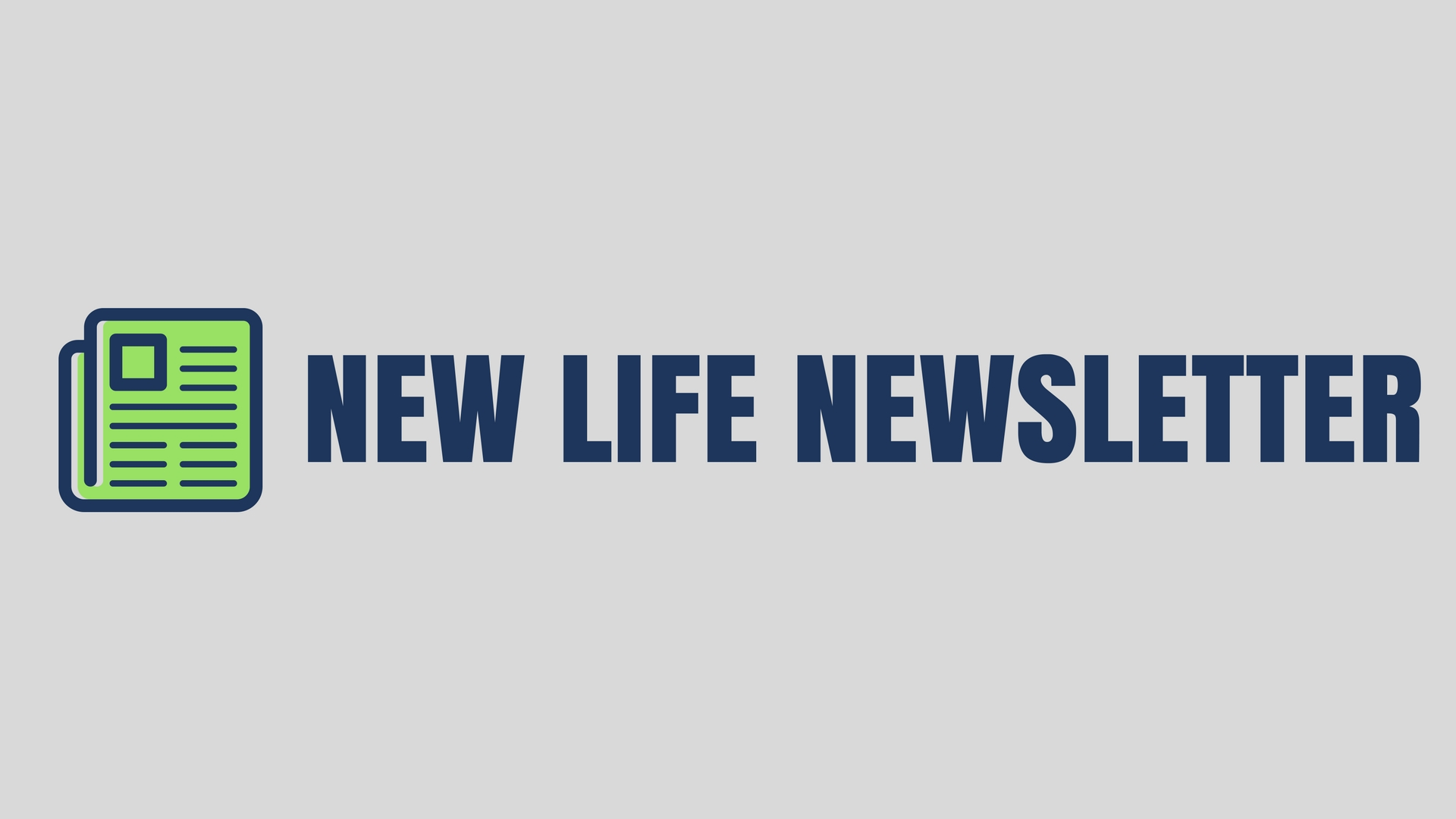 NEW-LIFE-NEWSLETTER-wide