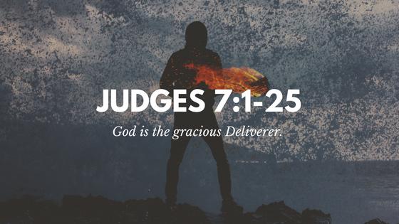 Judges 7:1-25