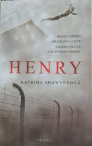 Czech version of HENRY: A Polish Swimmer's True Story of Friendship from Auschwitz to America