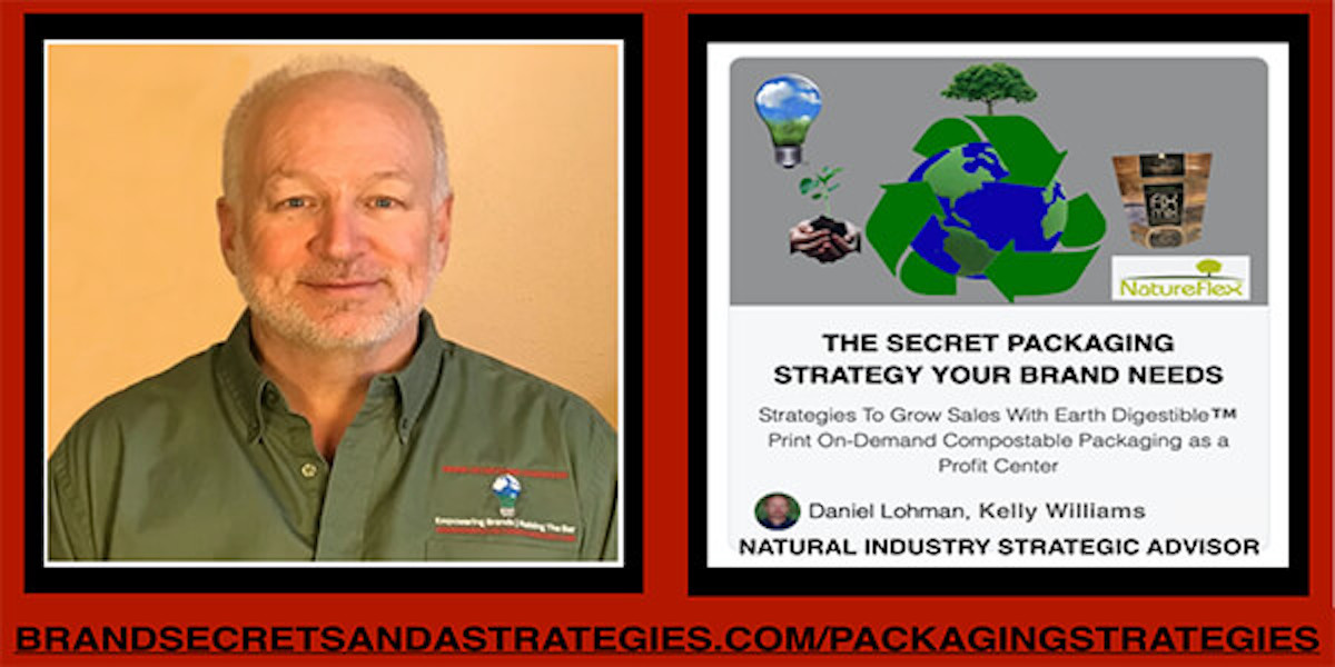 EARTH DIGESTIBLE THE SECRET PACKAGING STRATEGY YOUR BRAND NEEDS