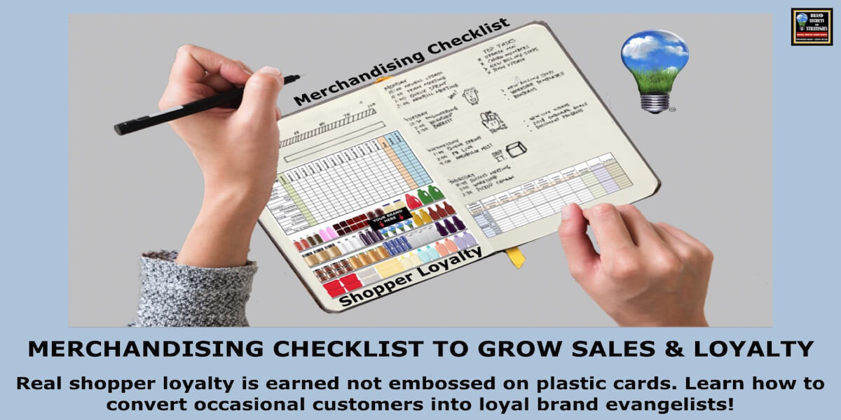 MERCHANDISING CHECKLIST TO GROW SALES & SHOPPER LOYALTY