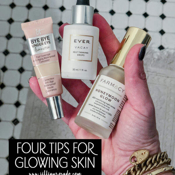 Four Tips for Glowing Skin