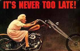 IT'S NEVER TOO LATE – Granny on Harley , Road To Success Share 100 Years