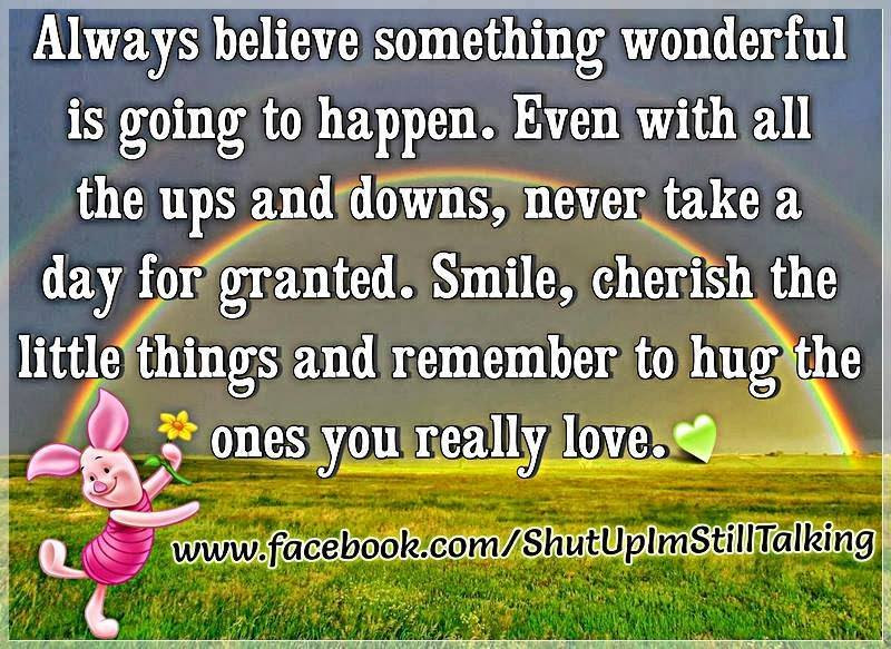 Words of Wisdom – LIFE IS SHORT – Getting Older, Appreciating Little Things, Friendship