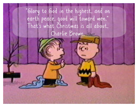 What Christmas is all about Charlie Brown