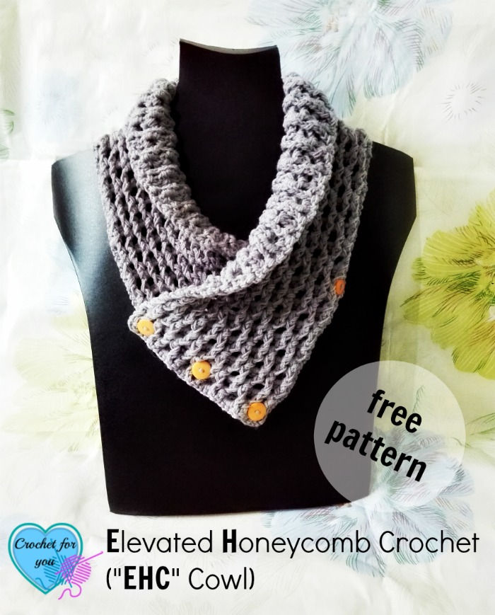 "Elevated Honeycomb Crochet (""EHC"" Cowl) Pattern"