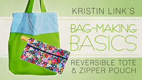 Bag-Making Basics: Reversible Tote & Zipper Pouch - Craftsy free class
