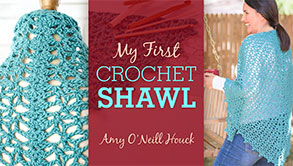 My First Crochet Shawl Crochet Course - Craftsy online class