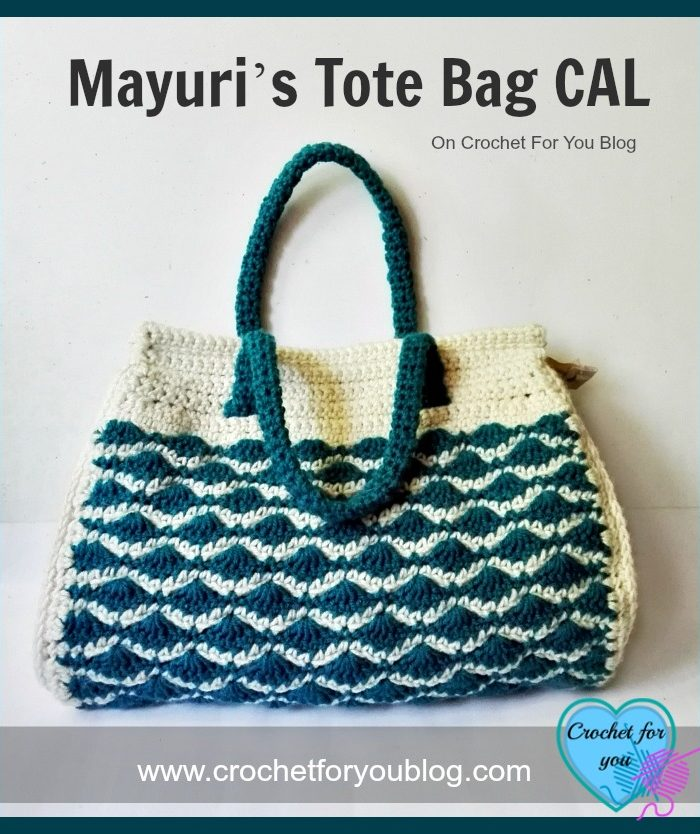 Mayuri's Tote Bag CAL on Crochet For You Blog