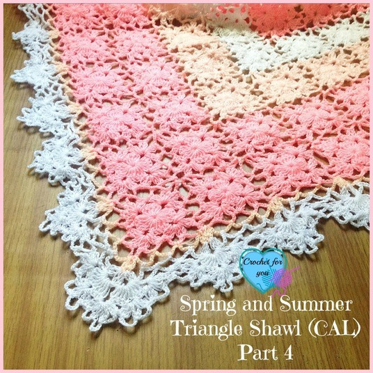 Spring and Summer Triangle Shawl (CAL) 2015 Part 4