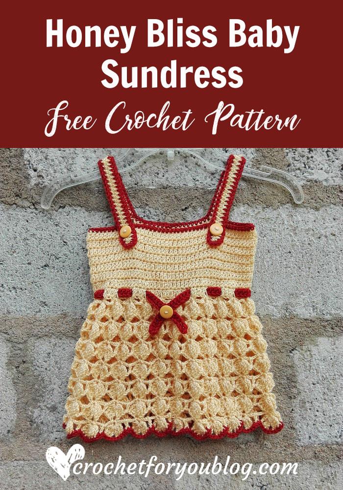 Honey Bliss Baby Sundress - free crochet pattern